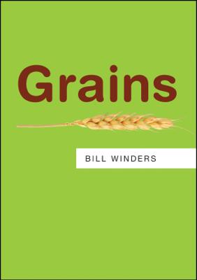 Grains - Bill Winders book