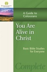 You Are Alive In Christ