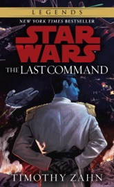 The Last Command: Star Wars (The Thrawn Trilogy) read online