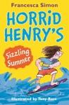 Horrid Henrys Sizzling Summer