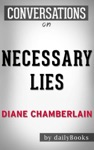 Necessary Lies A Novel By Diane Chamberlain  Conversation Starters