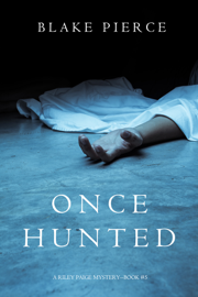 Once Hunted (A Riley Paige Mystery—Book 5) book
