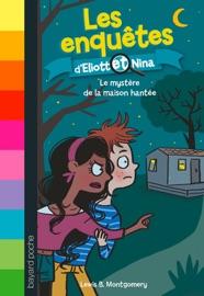 Les Enqu Tes D Eliott Et Nina Tome 03
