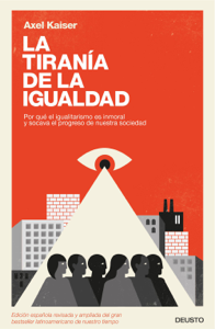 La tiranía de la igualdad Book Cover