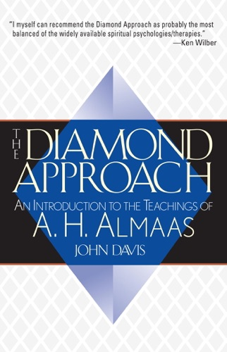The Diamond Approach - A. H. Almaas & John Davis - A. H. Almaas & John Davis