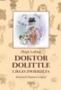 Hugh Lofting - Doktor Dolittle i jego zwierzęta [z ilustracjami Zbigniewa Lengrena] artwork