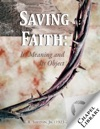 Saving Faith Its Meaning And Object