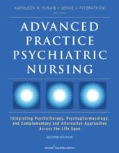 Advanced Practice Psychiatric Nursing, Second Edition