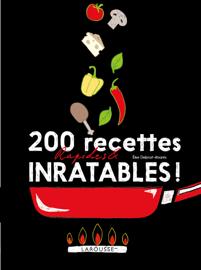200 recettes faciles et inratables