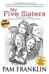 My Five Sisters A Psychological Thriller Based On A True Story About Multiple Personalities