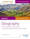 Edexcel ASA-level Geography Student Guide 1 Tectonic Processes And Hazards Landscape Systems Processes And Change