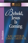 Behold Jesus Is Coming