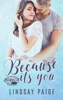 Because It's You - Lindsay Paige