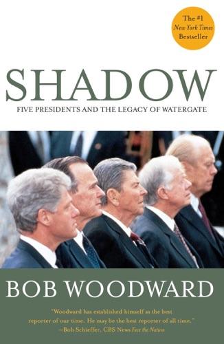 Bob Woodward - Shadow