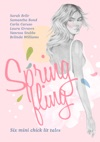 Spring Fling Six Mini Chick Lit Tales