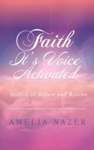 Faith—It'S Voice Activated