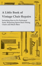 A Little Book Of Vintage Chair Repairs