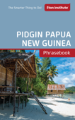 Pidgin Papua New Guinea Phrasebook