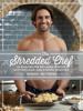 Michael Matthews - The Shredded Chef artwork