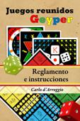 Los Juegos Reunidos Geyper. Reglamento e instrucciones