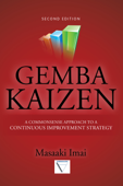 Gemba Kaizen: A Commonsense Approach to a Continuous Improvement Strategy, Second Edition Book Cover