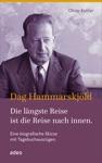 Dag Hammarskjld - Die Lngste Reise Ist Die Reise Nach Innen
