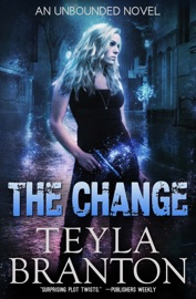 The Change - Teyla Branton Book