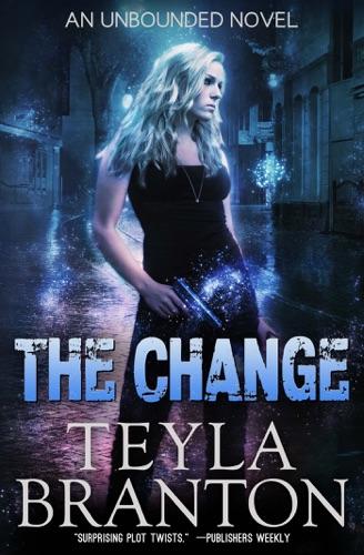 The Change - Teyla Branton - Teyla Branton