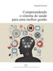 Raynald Pineault - Compreendendo o sistema de saúde para uma melhor gestão grafismos