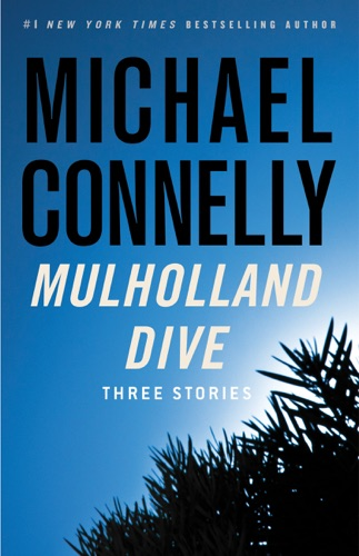 Michael Connelly - Mulholland Dive