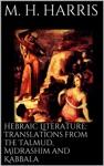 Hebraic Literature Translations From The Talmud Midrashim And Kabbala