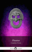 Delphi Complete Works of Plautus (Illustrated) Book Cover