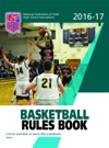 2016-17 NFHS Basketball  Rules Book