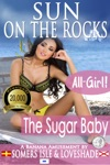 Sun On The Rocks The Sugar Baby