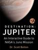Dr. Scott Bolton - Destination: Jupiter artwork