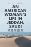 An American WomanS Life In Jeddah Saudi Arabia