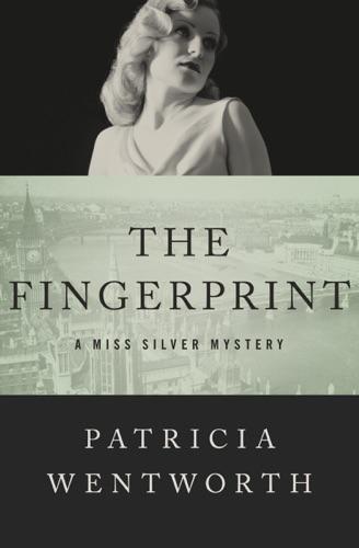 Patricia Wentworth - The Fingerprint
