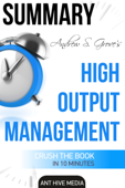 Andrew S. Grove's High Output Management  Summary