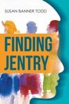 Finding Jentry