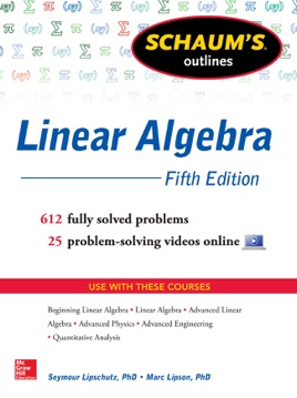 Schaums Outlines of Linear Algebra (5th Edition)