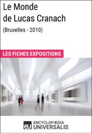 Le Monde de Lucas Cranach (Bruxelles - 2010)