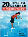 20 Things Ive Learned As An Entrepreneur