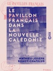 Download Le Pavillon français dans la Nouvelle-Calédonie