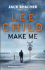 Lee Child - Make Me artwork