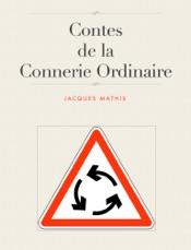 Download and Read Online Contes De La Connerie Ordinaire