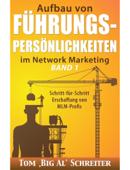 Aufbau von FÜHRUNGSPERSÖNLICHKEITEN im Network Marketing BAND EINS