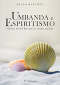 Umbanda E Espiritismo Book Cover