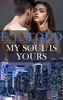 E. L. Todd - My Soul Is Yours (Forever and Ever #16) artwork