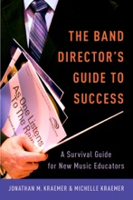 The Band Director's Guide To Success