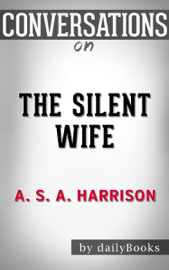 The Silent Wife by S.A. Harrison  Conversation Starters